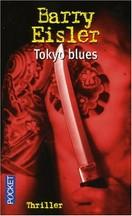 Barry Eisler - Tokyo Blues