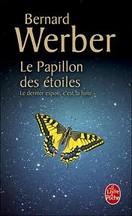 Bernard Werber - Le Papillon des Etoiles