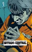 Brubaker & Rucka & Lark - Gotham Central Tome 3