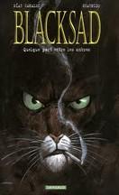 Canales & Guarnido - Blacksad : Quelque part entre les ombres