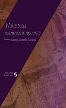 Cathy Jurado-Lecina - Nous sommes tous innocents