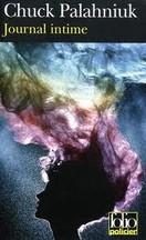 Chuck Palahniuk - Journal intime