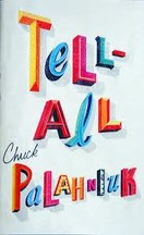 Chuck Palahniuk - Tell all