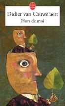 Didier van Cauwelaert - Hors de moi