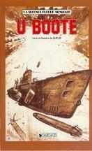 Dupuis - La Seconde Guerre mondiale : U Boote