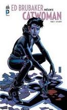 Ed Brubaker - Catwoman T3 : Sans répit