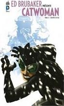Ed Brubaker - Catwoman T4 : L'Équipée sauvage