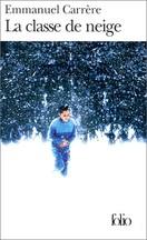 Emmanuel Carrère - La Classe de neige
