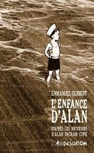 Emmanuel Guibert - L'enfance d'Alan
