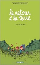 Ferri & Larcenet - Le retour à la terre, tome 1