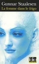 Gunnar Staalesen - La femme dans le frigo