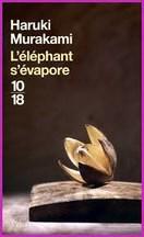 Haruki Murakami - L'éléphant s'évapore