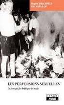 Hirschfeld & Abraham  - Les perversions sexuelles