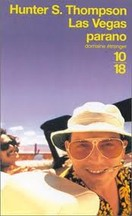 Hunter S. Thompson - Las Vegas Parano