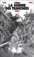 acques Tardi - C'était la guerre des tranchées