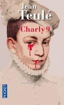 Jean Teulé - Charly 9