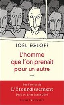 Joël Egloff - L'homme que l'on prenait pour un autre