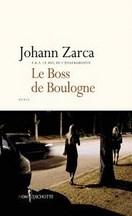Johann Zarca - Le boss de Boulogne