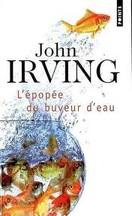 John Irving - L'épopée du buveau d'eau