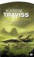 Karen Traviss - La Cité de perle