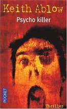 Keith Ablow - Psycho killer