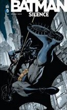 Loeb & Lee - Batman : Silence