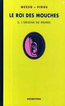 Mezzo & Pirus - Le Roi des Mouches T2