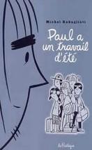 Michel Rabagliati - Paul a un travail d'été