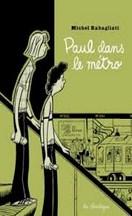 Michel Rabagliati - Paul dans le métro