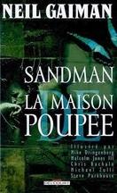 Neil Gaiman - Sandman : la maison de poupée