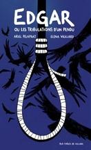 Pelaprat & Vieillard - Edgar ou les tribulations d'un pendu