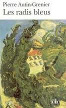 Pierre Autin-Grenier - Les radis bleus