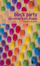 Richard Milward - Block party