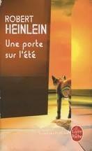 Robert Heinlein - Une porte sur l'été