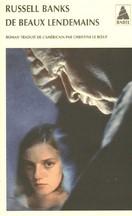 Russel Banks - De beaux lendemains