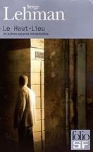 Serge Lehman - Le Haut-Lieu
