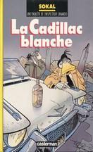 Sokal - La Cadillac blanche