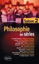 Thibaut de Saint Maurice - Philosophie en séries saison 2