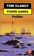 Tom Clancy - Power games : Politika