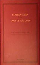Sir William Blackstone - Commentaries on the Laws of England