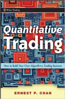 Quantitative Trading - How to Build