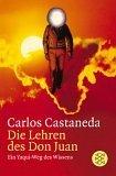 Carlos Castaneda – Die Lehren des Don Juan