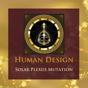 Solar Plexus Mutation