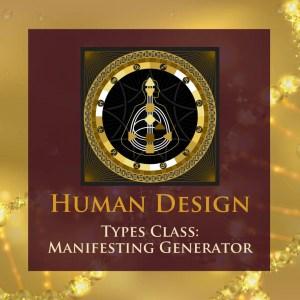 HD Types Class – Manifesting Generator
