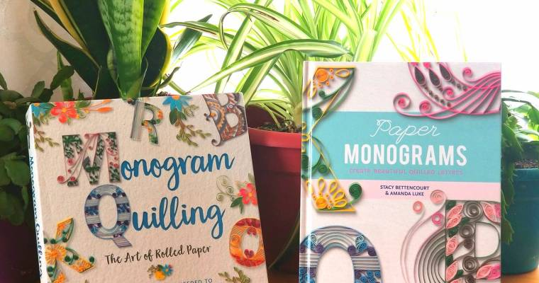 Co-Author: Paper Monograms & Monogram Quilling