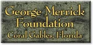 George Merrick Foundation