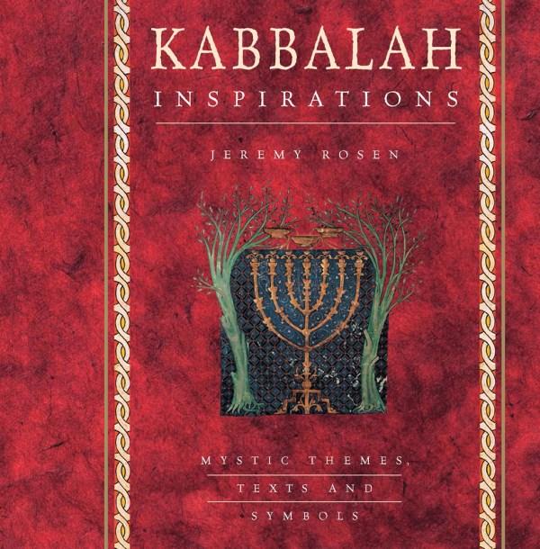 Kabbalah Inspirations Jeremy Rosen