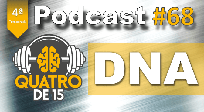 Podcast #68 – DNA