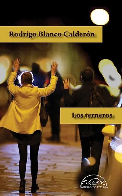 Los-terneros-Rodrigo-Blanco-que-leer