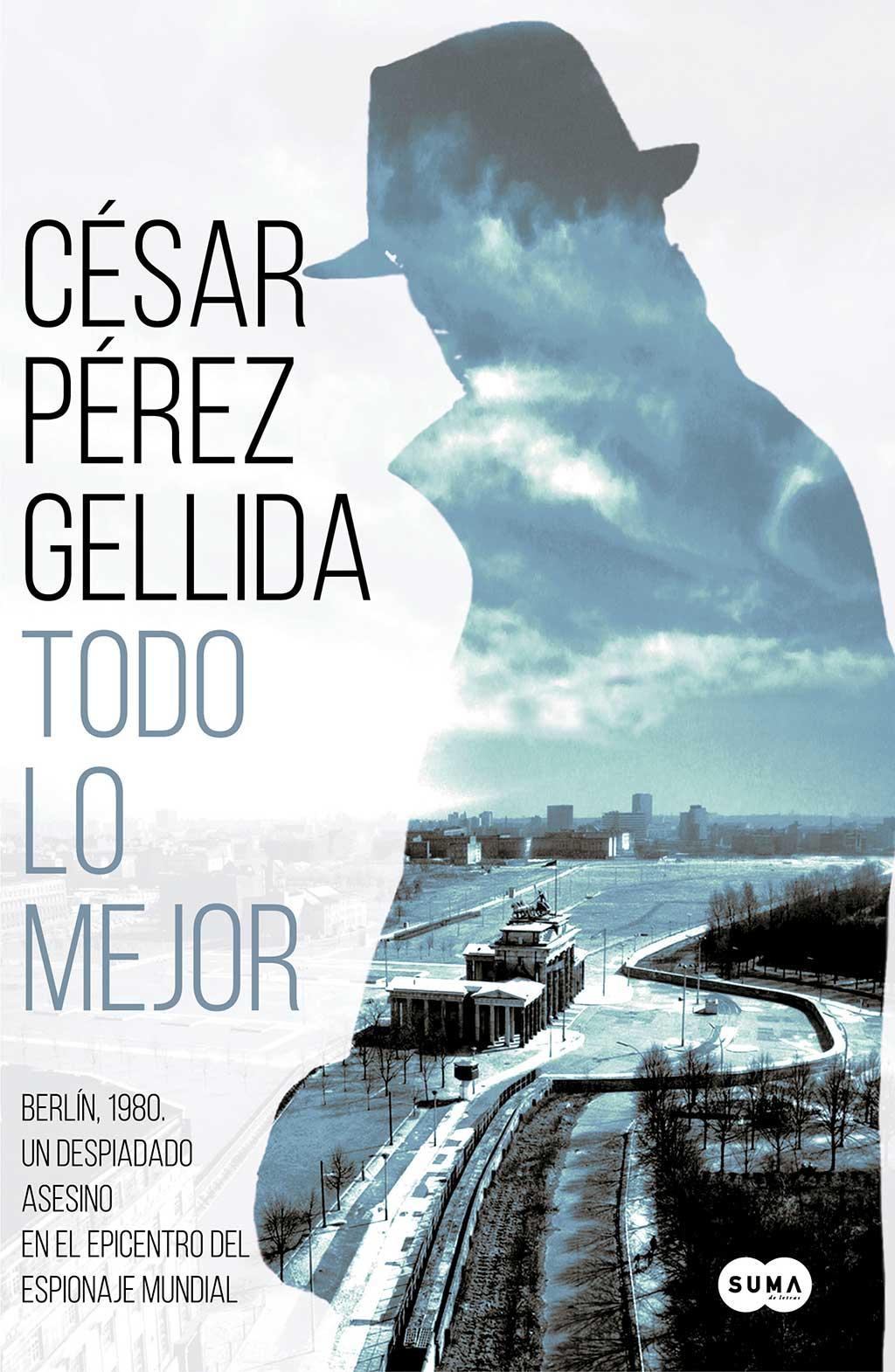 César Pérez Gellido. Todo lo mejor.